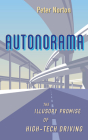 Autonorama: The Illusory Promise of High-Tech Driving Cover Image