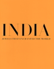 India, Jewels That Enchanted the World: Every Picture Tells a Story Cover Image