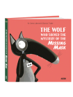 The Wolf Who Solved the Mystery of the Missing Mask Cover Image