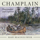 Champlain: Peacemaker and Explorer Cover Image