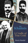 The Khamsis: A Cradle of True Gold Cover Image