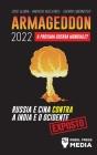 Armageddon 2022: A Próxima Guerra Mundial?: Rússia e China contra a Índia e o Ocidente; Crise Global - Ameaças Nucleares - Guerra Ciber Cover Image