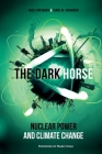 The Dark Horse: Nuclear Power and Climate Change Cover Image
