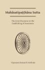 Mahasatipatthana Sutta: The Great Discourse on the Establishing of Awareness Cover Image