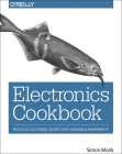 Electronics Cookbook: Practical Electronic Recipes with Arduino and Raspberry Pi Cover Image