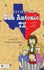 Destination San Antonio, TX: A Guide for the Journey Cover Image