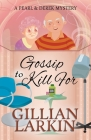 Gossip To Kill For Cover Image
