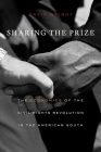 Sharing the Prize: The Economics of the Civil Rights Revolution in the American South Cover Image
