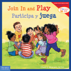 Join In and Play/Participa y juega (Learning to Get Along®) Cover Image