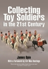 Collecting Toy Soldiers in the 21st Century Cover Image