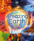 Amazing Earth: The Most Incredible Places From Around The World Cover Image