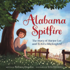 Alabama Spitfire: The Story of Harper Lee and To Kill a Mockingbird Cover Image