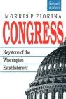 Congress: Keystone of the Washington Establishment, Revised Edition Cover Image