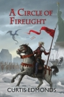 A Circle of Firelight Cover Image