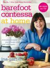 Barefoot Contessa at Home: Everyday Recipes You'll Make Over and Over Again Cover Image