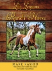 Life Lessons from a Ranch Horse: With a New Afterword by the Author Cover Image