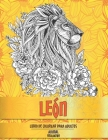Libro de colorear para adultos - Relajación - Animal - León Cover Image