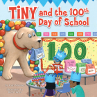Tiny and the 100th Day of School Cover Image