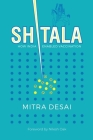 Shitala: How India Enabled Vaccination. Cover Image