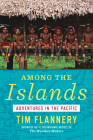 Among the Islands: Adventures in the Pacific Cover Image