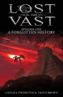 A Forgotten History: Lost in the Vast Episode One Cover Image