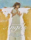 Anne Neilson's Angels: Devotions and Art to Encourage, Refresh, and Inspire Cover Image
