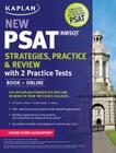 Kaplan New PSAT/NMSQT Strategies, Practice and Review with 2 Practice Tests: Book + Online Cover Image