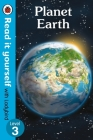 Planet Earth - Read It Yourself with Ladybird Level 3 Cover Image