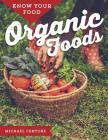 Know Your Food: Organic Foods Cover Image