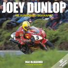 Joey Dunlop: His Authorised Biography Cover Image