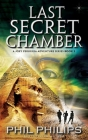 Last Secret Chamber: Ancient Egyptian Historical Mystery Fiction Adventure: Sequel to Mona Lisa's Secret Cover Image