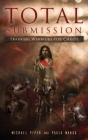 Total Submission: Training Warriors For Christ Cover Image