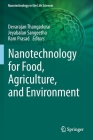 Nanotechnology for Food, Agriculture, and Environment Cover Image