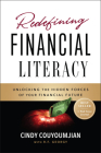 Redefining Financial Literacy: Unlocking the Hidden Forces of Your Financial Future Cover Image