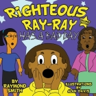 Righteous Ray-Ray Has a Bad Day Cover Image
