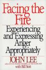 Facing the Fire: Experiencing and Expressing Anger Appropriately Cover Image