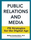 Public Relations and Media: PR Strategies for the Digital Age Cover Image