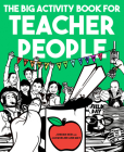 The Big Activity Book for Teacher People Cover Image