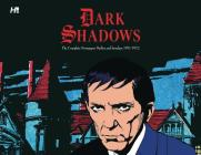 Dark Shadows the Complete Newspaper Strips Cover Image