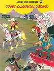 The Wagon Train (Lucky Luke Adventures #9) Cover Image