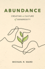 Abundance: Creating a Culture of Generosity Cover Image