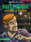 Delta Force: Hostage in Panama! Cover Image