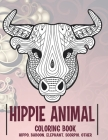 Hippie Animal - Coloring Book - Hippo, Baboon, Elephant, Scorpio, other Cover Image