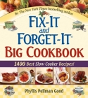 Fix-It and Forget-It Big Cookbook: 1400 Best Slow Cooker Recipes! (Fix-It and Enjoy-It!) Cover Image