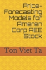 Price-Forecasting Models for Ameren Corp AEE Stock Cover Image