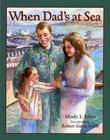 When Dad's at Sea Cover Image