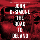 The Road to Delano Cover Image