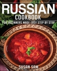 Russain Cookbook: Book 1, for Beginners Made Easy Step by Step Cover Image