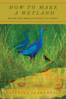 How to Make a Wetland: Water and Moral Ecology in Turkey Cover Image