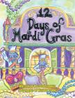 Twelve Days of Mardi Gras Cover Image